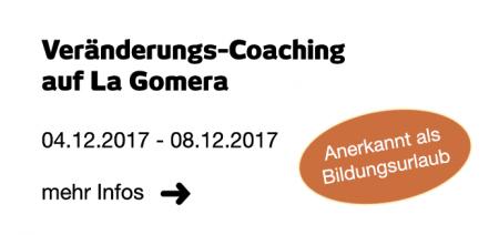 Veränderungs-Coaching auf La Gomera